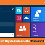 Different Ways to Customize the Windows 10 menu